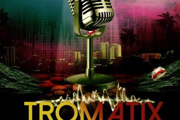 show Tromatix